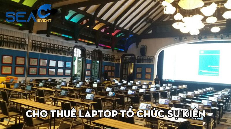 cho-thue-laptop-da-nang-to-chuc-su-kien