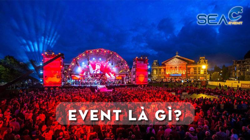 event-la-gi-to-chuc-event-nhu-the-nao