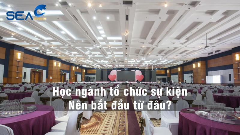 nganh-to-chuc-su-kien-bat-dau-tu-dau