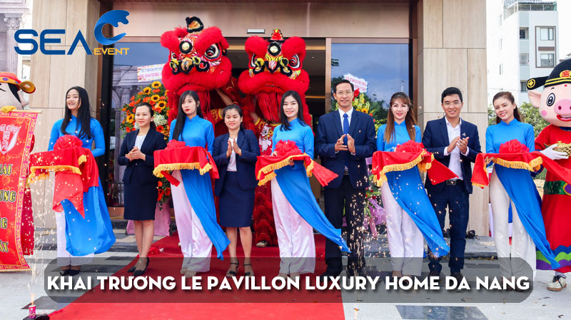 khai-truong-le-pavillon-luxury-home-da-nang