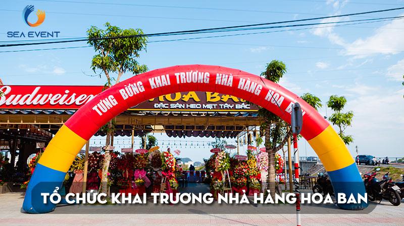 to-chuc-khai-truong-nha-hang-hoa-ban-da-nang-sea-event