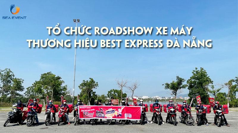 to-chuc-roadshow-xe-may-quang-ba-thuong-hieu-best-express-da-nang-sea-event