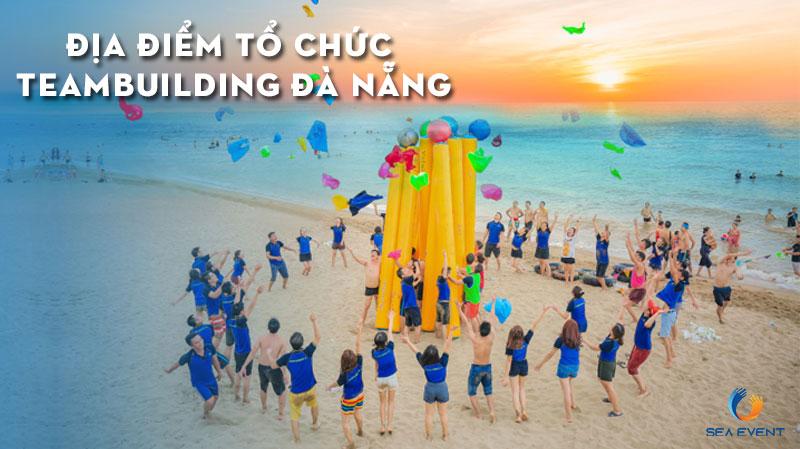 top-10-dia-diem-to-chuc-teambuilding-hot-nhat-tai-da-nang