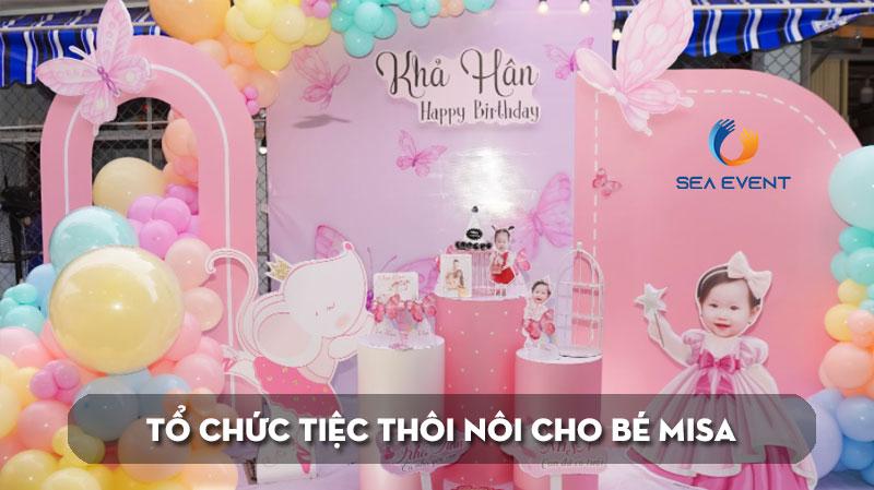 to-chuc-tiec-thoi-noi-sinh-nhat-lan-thu-1-cho-be-misa-seaevent
